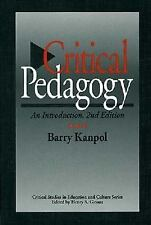 Critical Pedagogy: An Introduction, 2nd Edition (Critical Studies in Education a