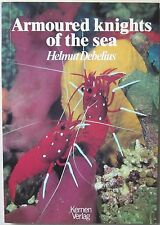 Armoured Knights of the Sea - Helmut Debelius, Marine Aquarium, Reef Tank