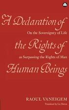 A Declaration of the Rights of Human Beings: On the Sovereignty of Lif-ExLibrary