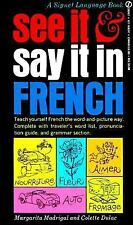 See It and Say It in French - Madrigal, Margarita - Mass Market Paperback