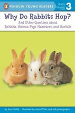 Penguin Young Readers, Level 3: Why Do Rabbits Hop? : And Other Questions about
