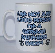 I'M NON SOLO A DOG PERSONA I'M CANE DA PASTORE TEDESCO DADDY Stampato Mug REGALO
