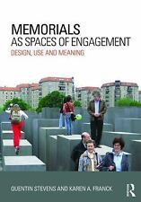 MEMORIALS AS SPACES OF ENGAGEMENT: DESIGN, USE & MEANING - USA STUDENT TEXTBOOK