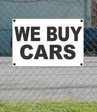 2x3 WE BUY CARS Black & White Banner Sign NEW Discount Size & Price FREE SHIP