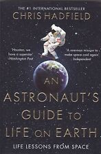 An Astronaut's Guide to Life on Earth by Chris Hadfield (Paperback, 2015)
