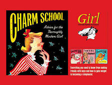 "Charm School - How to Make the Best of Yourself: ""Girl"" 1951-1960,"