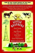 Little Heathens : Hard Times and High Spirits on an Iowa Farm During the Grea...