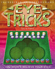 Eye Tricks: You Won't Believe Your Eyes by Gary Priester (Paperback, 2004)