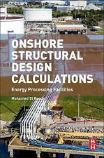 Onshore Structural Design Calculations : Energy Processing Facilities by...