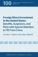 Foreign Direct Investment in the United States: Benefits, Suspicions, and Risks