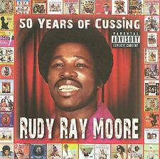 MOORE,RUDY RAY-50 YEARS OF CUSS(EX)  CD NEW