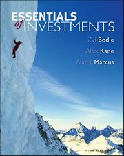 Essentials of Investments by Zvi Bodie, Alex Kane and Alan J. Marcus (2005,...