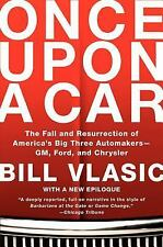 Once Upon a Car: The Fall and Resurrection of America's Big Three Automakers--GM