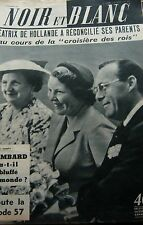 HOLLANDE BEATRIX et ses PARENTS en COUVERTURE de NOIR et BLANC No 600 de 1956