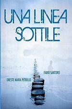 Una Linea Sottile by Oreste Petrillo (2015, Paperback)