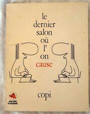 COPI (HARA KIRI ) le dernier salon ou l'on cause E.O 1973 bon état