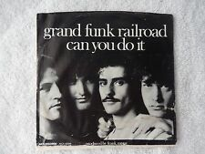 "Grand Funk Railroad ""Can You Do It"" PROMO Picture Sleeve 45 RPM Record"