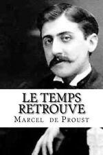 Le Temps Retrouve : À la Recherche du Temps Perdu #7 by Marcel Proust (2016,...