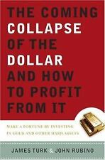 The Coming Collapse of the Dollar and How to Profit from It: Make a Fo-ExLibrary