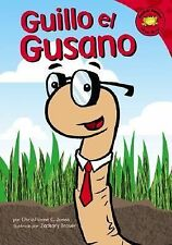 Read-It! Readers en Español Story Collection: Guillo el Gusano by Christianne...