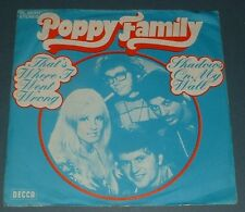 POPPY FAMILY that's where i went wrong 1970 GERMAN DECCA PS 45