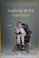LAUGHING AT MY NIGHTMARE    -Shane Burcaw -- HARDCOVER ~ NEW