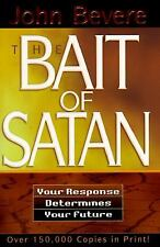 The Bait of Satan : Your Response Determines Your Future, John Bevere, Acceptabl