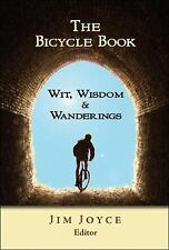 The Bicycle Book : Wit, Wisdom and Wanderings (2007, Paperback)