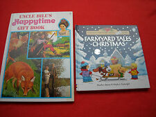 CHILDRENS BOOKS: FARMYARD TALES CHRISTMAS & UNCLE BILL'S HAPPYTIME GIFT BOOK