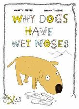 Why Dogs Have Wet Noses