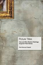 Picture Titles: How and Why Western Paintings Acquired Their Names