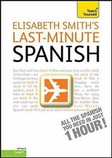 Last-Minute Spanish with Audio CD: A Teach Yourself Guide (TY: Language Guides),