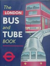 LONDON PUBLIC TRANSPORTATION - 60 YEARS, 1994 BOOK (LONDON BUS & TUBE BOOK