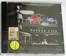 THE VELVET UNDERGROUND - LIVE AT MAX'S KANSAS CITY - CD Sigillato