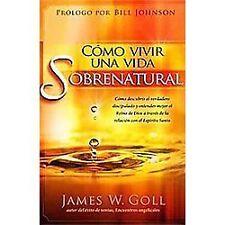 Cómo vivir una vida sobrenatural: Cómo descubrir el verdadero discipulado y ente
