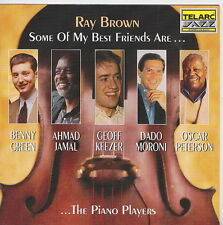 RAY BROWN  CD SOME OF MY BEST FRIENDS ARE ...THE PIANO PLAYERS