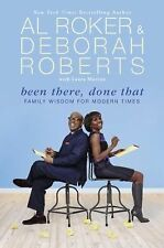 Been There, Done That by Deborah Roberts and Al Roker (2016, Hardcover)