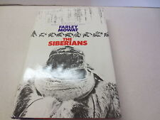 The Siberians by Farley Mowat vintage 1970 hardcover