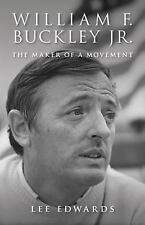 William F. Buckley Jr.: The Maker of a Movement [Hardcover] [Apr 12, 2