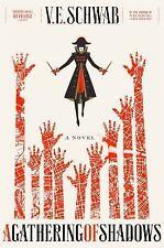 A Darker Shade of Magic: A Gathering of Shadows Bk. 2 by V. E. Schwab (2016,...