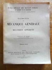 Ecole des Travaux Publics M. Algrin Mécanique Générale et Appliquée 1919