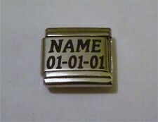 Italian Charms ANY NAME  ANY  DATE   CUSTOM MADE