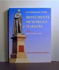 Monuments, Memorials and Markers in the Kingston Area, Ontario