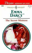 The Secret Mistress (Passion) (Harlequin Presents, 2038) by Emma Darcy, Good Boo