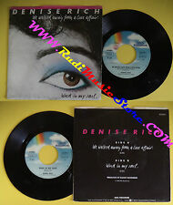 LP 45 7'' DENISE RICH We walked away from a love affair Wind in my no cd mc dvd