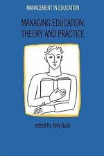 Managing Education: Theory and Practice by Open University Press