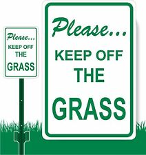 KEEP OFF THE GRASS..Please   Aluminum Sign 8 X 12