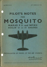 PILOT'S NOTES: MOSQUITO FII/NFXII TWIN FIGHTER (38 pps)+FREE 2-10 PAGE INFO PACK