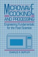Microwave Cooking and Processing : Engineering Fundamentals for the Food...