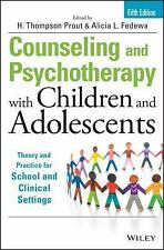 Counseling and Psychotherapy with Children and Adolescents : Theory and Practice